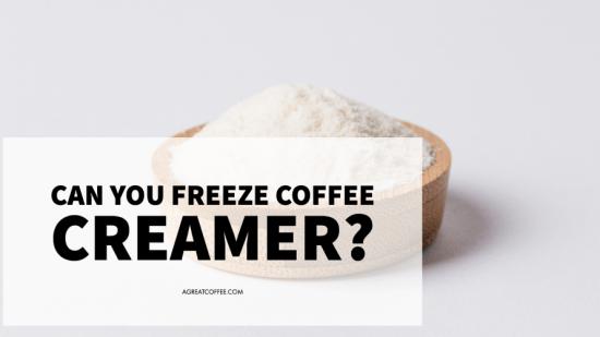 Can You Freeze Coffee Creamer