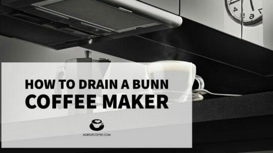 How to Drain a Bunn Coffee Maker
