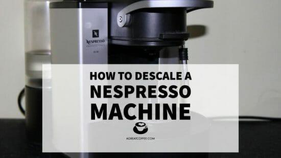 Descale a Nespresso Machine