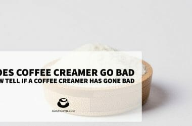 Does Coffee Creamer Go Bad? How Tell If A Coffee Creamer Has Gone Bad